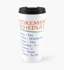Retirement Gifts for Men and Women Retirement Schedule Travel Mug