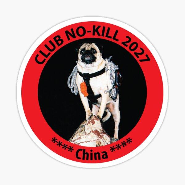 CLUB NO-KILL CHINA Sticker