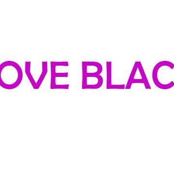 Love Black by bilet