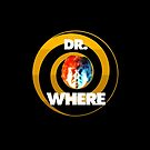 Dr Where by tvcream