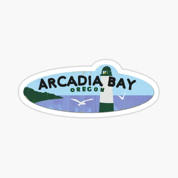 Arcadia Bay Sticker