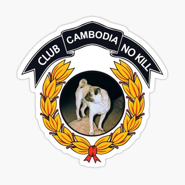 CLUB NO-KILL CAMBODIA Sticker