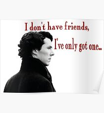 Sherlock-I don't have friends Poster
