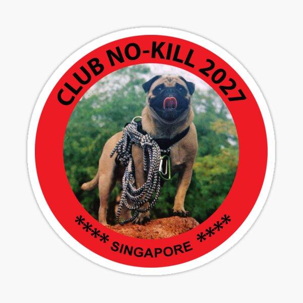 CLUB NO-KILL SINGAPORE Sticker
