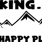 Hiking My Happy Place National Park Forest Nature Hike Outdoors Skiing by MyHandmadeSigns