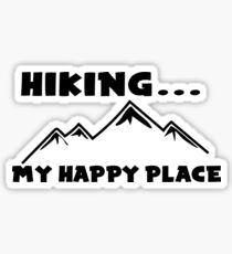 Hiking My Happy Place National Park Forest Nature Hike Outdoors Skiing Sticker