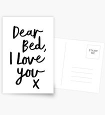 Dear Bed, I Love You x Postcards