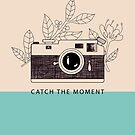 Catch the moment by jankoba
