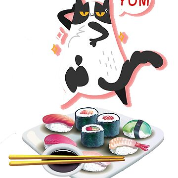 Cute Little Cat With A Tray of Sushi Saying Yum T Shirt by jimwest001