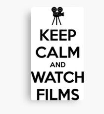 Keep calm and watch films Canvas Print