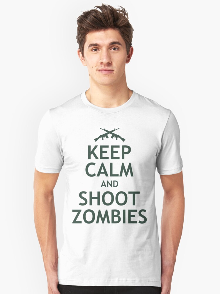 Keep Calm and Shoot Zombies Unisex T-Shirt Front