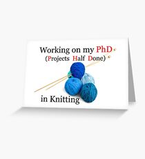 Knitting PhD | Projects Half Done Greeting Card