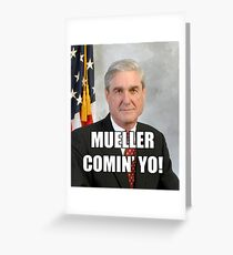 Mueller Comin' Greeting Card
