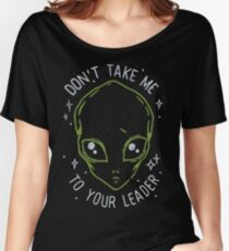 The Flash (Cisco's shirt) - Don't Take Me To Your Leader Women's Relaxed Fit T-Shirt