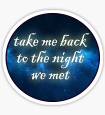 The Night We Met Sticker