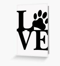 LOVE DOG PAW Greeting Card
