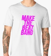 MAKETHEBEATBANG (FUCHSIA) Men's Premium T-Shirt