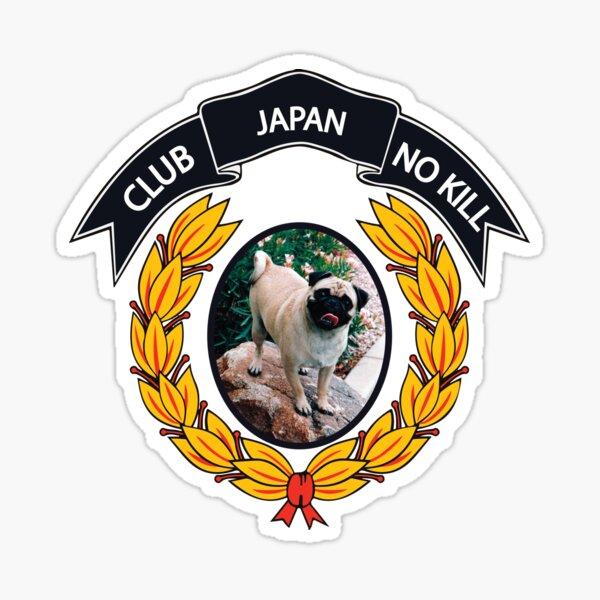 CLUB NO-KILL JAPAN Sticker