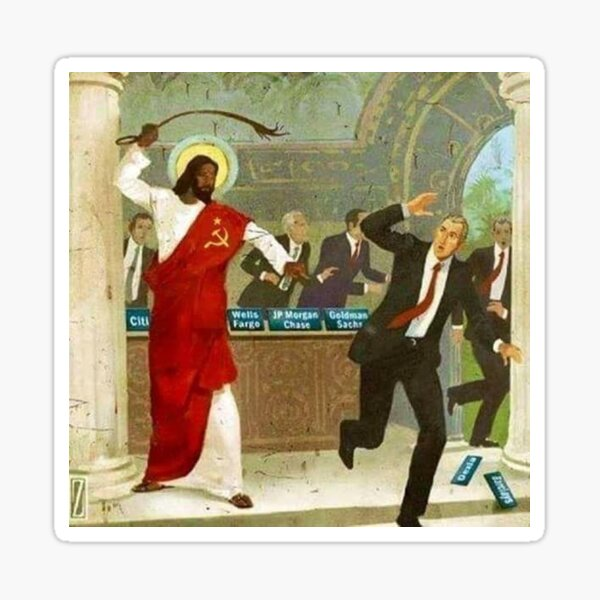 Communist black Jesus whips Wall Street bankers Sticker