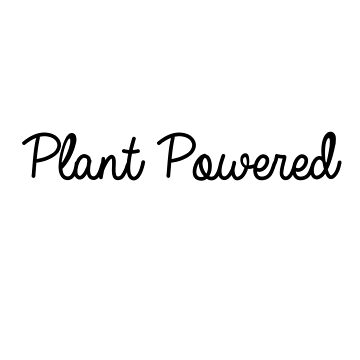 Plant Powered by musicdjc