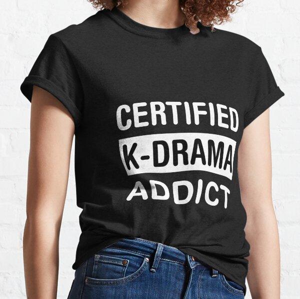 K-Drama Addict Classic T-Shirt