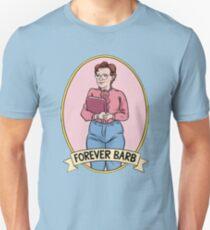 Forever BARB Unisex T-Shirt