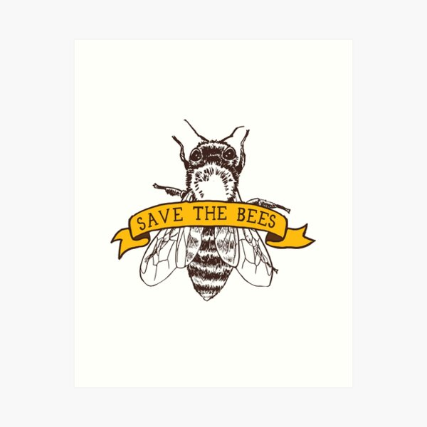 Save The Bees! Art Print