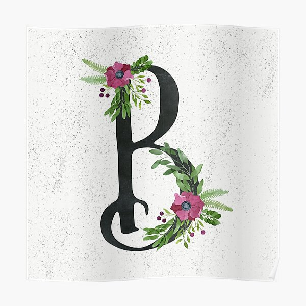 Monogram B with Floral Wreath Poster