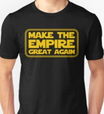 Make The Empire Great Again Unisex T-Shirt