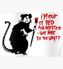 Banksy - Aus Bett Ratte Poster