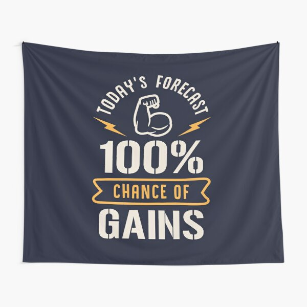 Today's Forecast 100% Chance Of Gains Tapestry