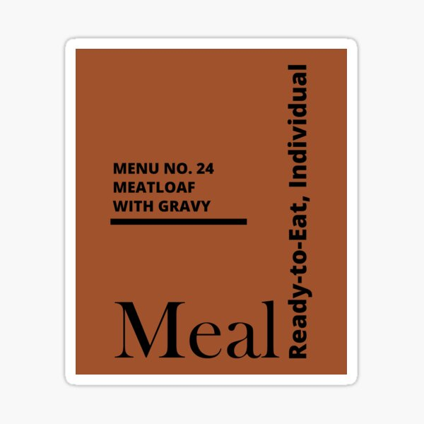 MRE Meal Ready to Eat Meatloaf with Gravy Sticker