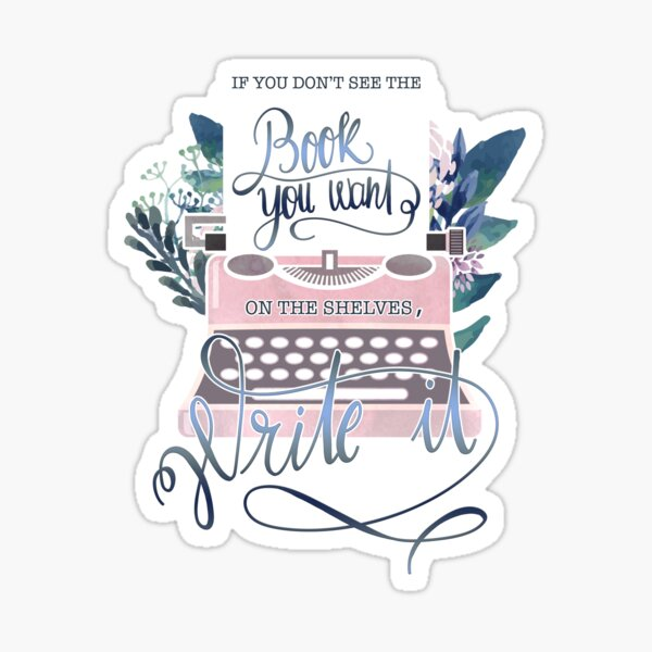 IF YOU DON'T SEE THE BOOK YOU WANT Sticker