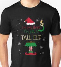 I'm Not Short I'm Just a Tall ELF Funny Xmas Tshirt T-Shirt