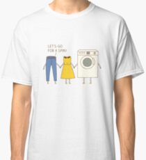 Let's go for a spin! Classic T-Shirt