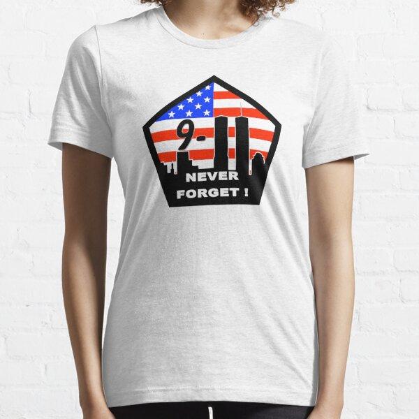 T-Shirt 9/11 Never Forgot! Essential T-Shirt