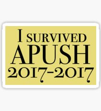 i survived apush Sticker