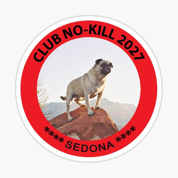 CLUB NO-KILL SEDONA Sticker