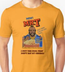 I Pity The Fool That Don't Eat My Cereal! T-Shirt
