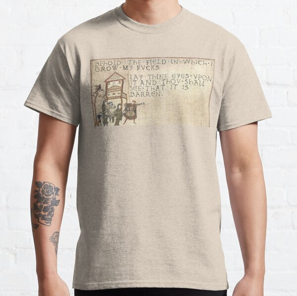 Behold The Field!  Classic T-Shirt
