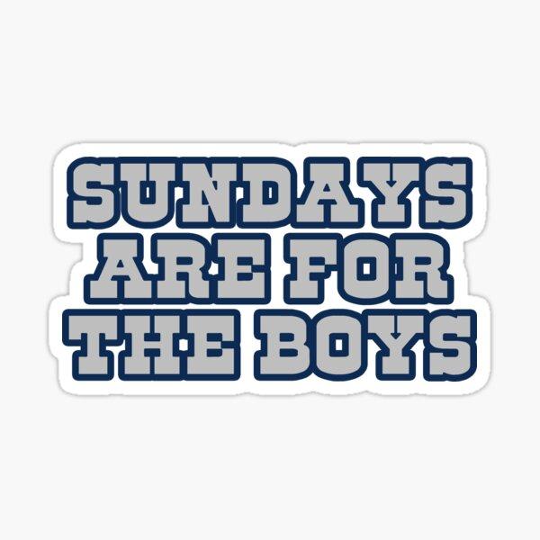 Sundays are for the boys 2 Sticker