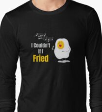 I Couldn't If I Fried Matching Couple Gifts T-Shirt