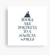 Books are portkeys Canvas Print