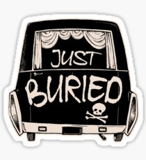 Hearse Just Buried - Funny Goth Punk T-shirt  Sticker