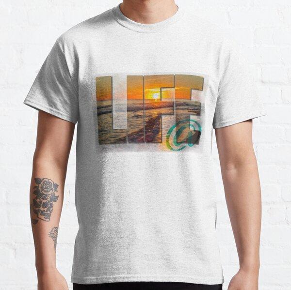 LIfe @ Beach sunset Classic T-Shirt