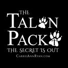 Talon Pack...The Secret is Out (DARK) by carrieannryan