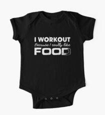 I Workout Because I Really Like Food - Fun Workout Kids Clothes