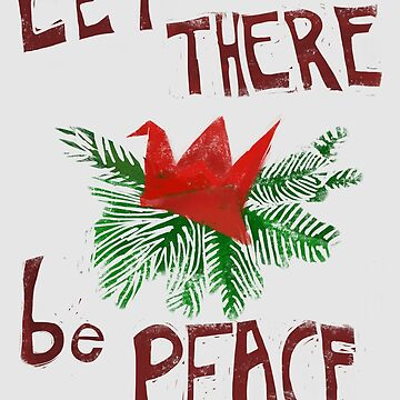 Let there be Peace by NoraSawyer