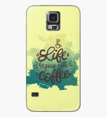 Life Begins After Coffee Shirt| Funny Caffeine Lover T-Shirt Case/Skin for Samsung Galaxy
