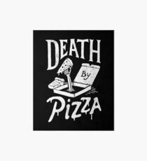 Death By Pizza Art Board Print